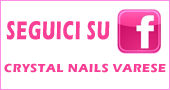 Facebook Crystal Nails Varese e Nord Milano